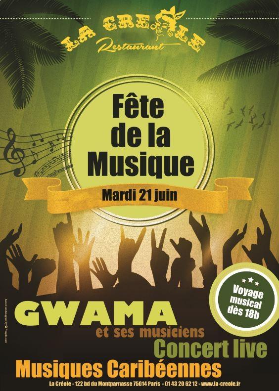 Fête de la musique au restaurant La Créole avec Gwama - Paris 14ème