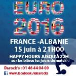 L'Euro au Barock's - France-Albanie le Mercredi 15 juin
