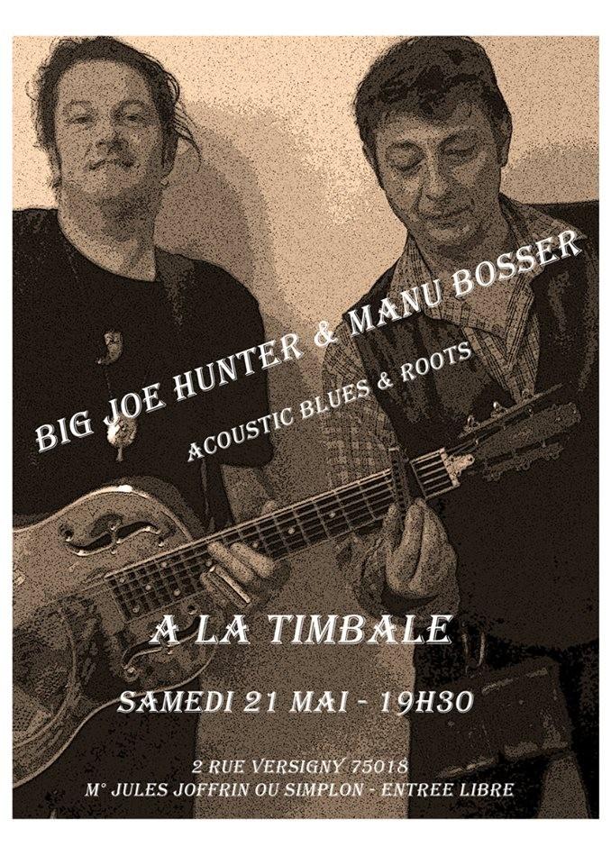 Concert Big Joe Hunter & Manu Bosser