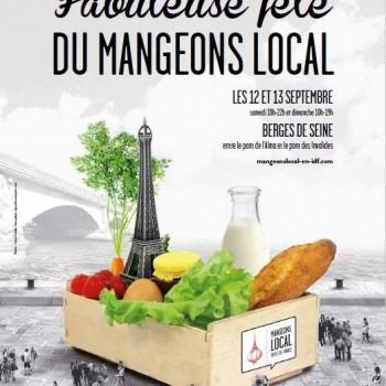 la Fabuleuse Fête du Mangeons Local: Un arrivage de produits frais sur les Berges de Seine qui sent bon l'Île-de-France