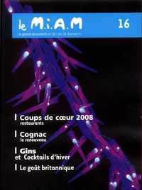 Le MIAM,  n° 16  Gratuit épicurien nov./déc. 2008
