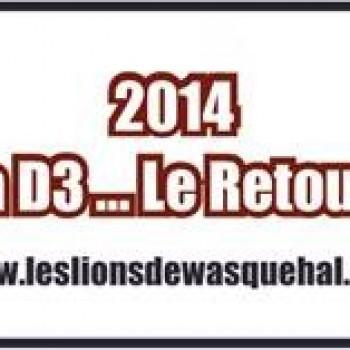 La D3 Le retour !!