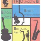 Trio JAZZ'NB en concert au Barrio samedi 5 août