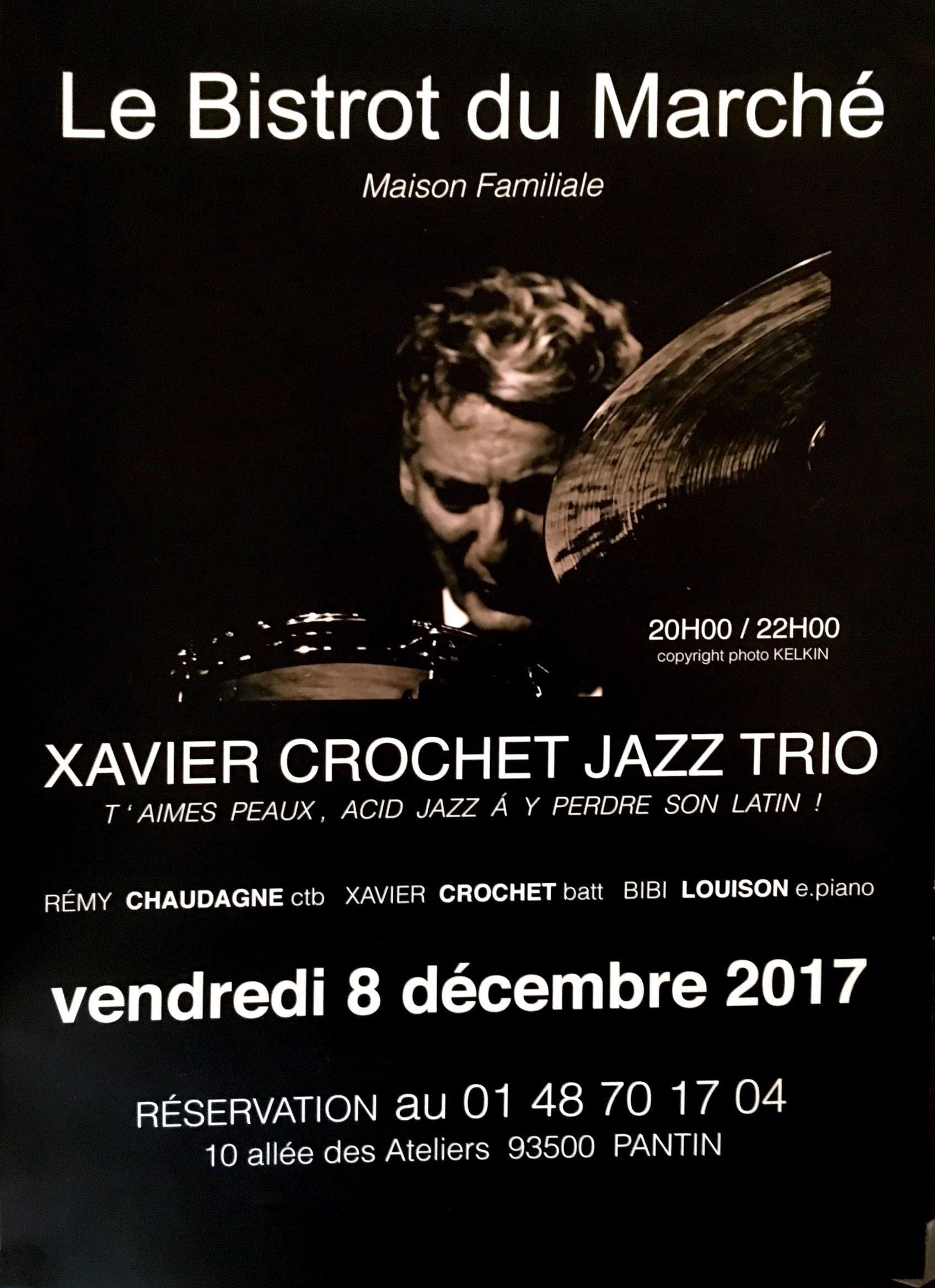 XAVIER CROCHET JAZZ TRIO