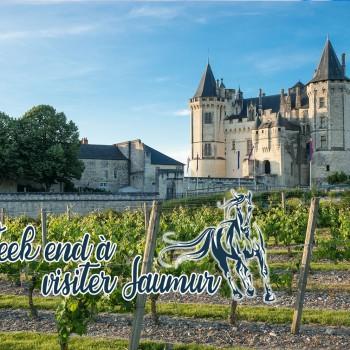 visiter Saumur en un weekend
