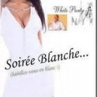 SOIREE BLANCHE
