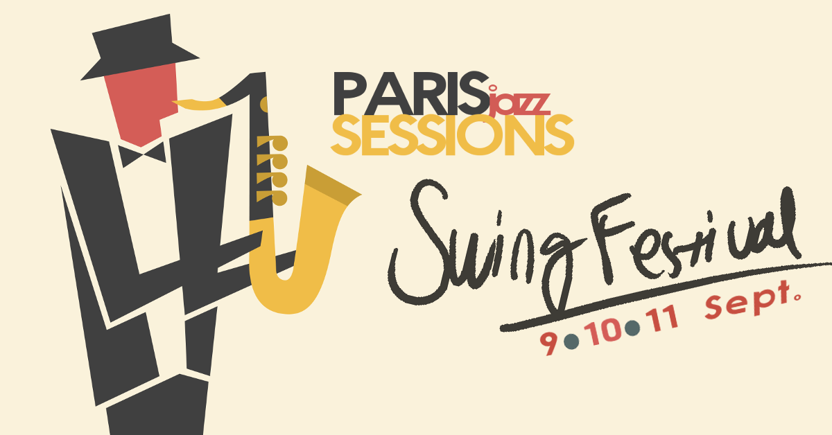 PARISjazzSESSIONS | Swing Festival 2nd Edition