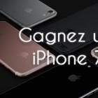 Gagnez un Iphone 7