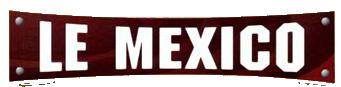 Le Mexico