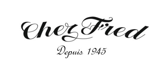 Chez Fred depuis 1945