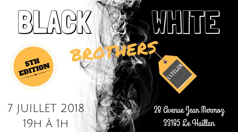 L'Atelier reçoit les Black & White Brothers - 5ème Edition