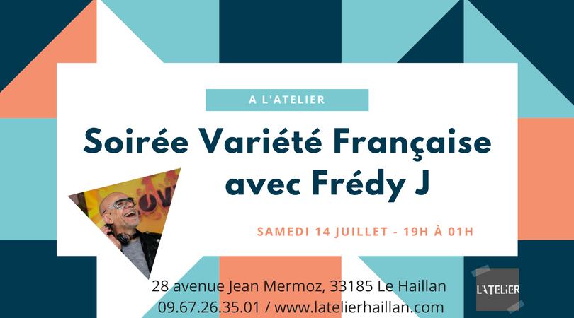 Soirée Variété Francaise et Barbecue avec Frédy J !