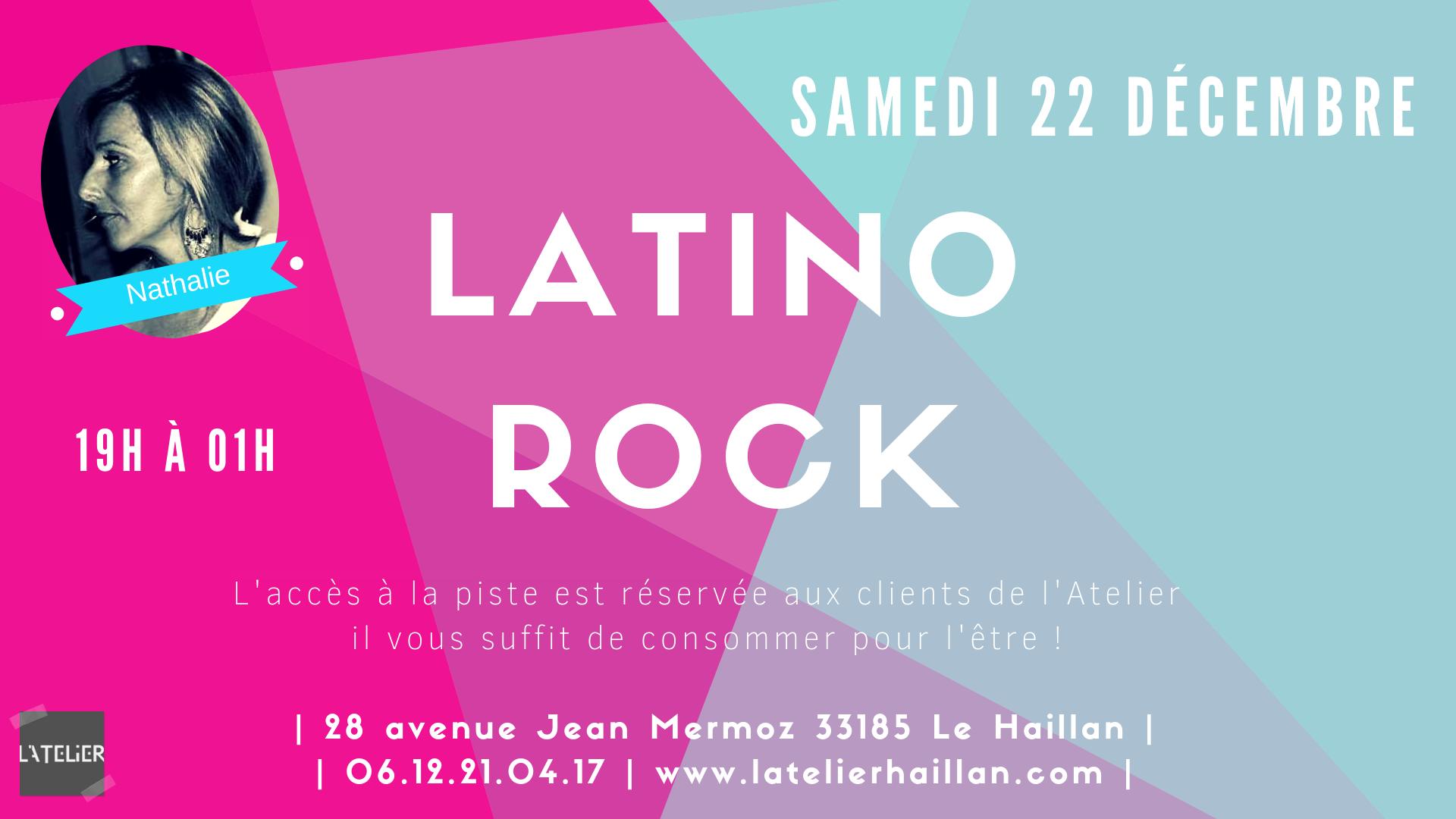 Soirée Latino Rock avec Nathalie - La dernière de 2018 !