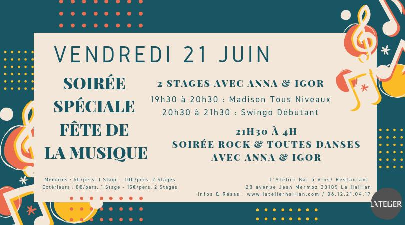 Soirée Spéciale Fête de la Musique - 2 Stages