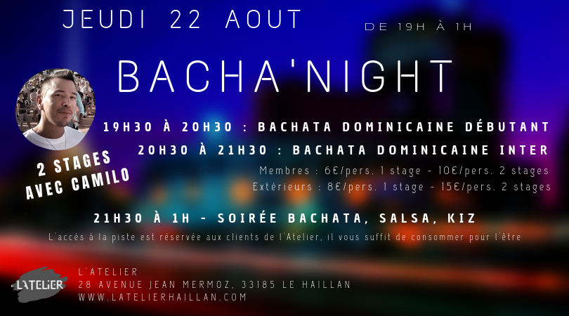 Bacha'night avec Camilo - 2 Stages de Bachata Dominicaine