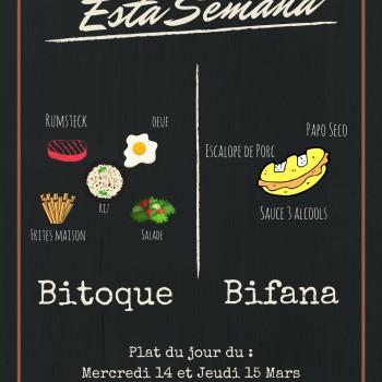 Bifana et Bitoque cette semaine du 14 Mars