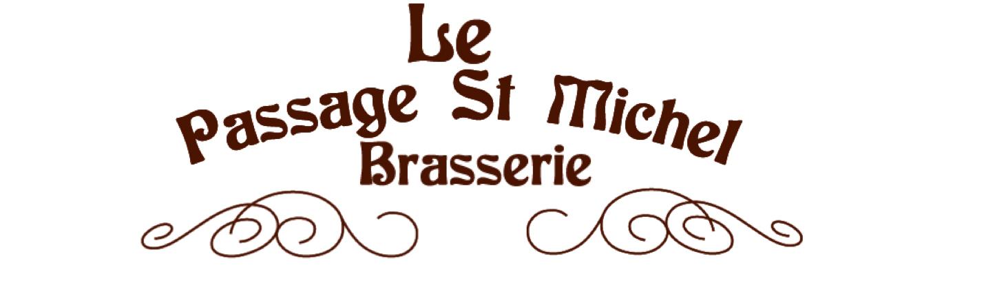 La brasserie du Passage  Saint Michel