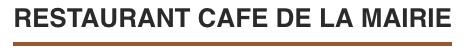 Logo RESTAURANT CAFE DE LA MAIRIE