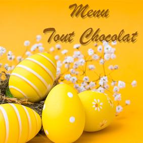 Pâques - Menu Tout Chocolat