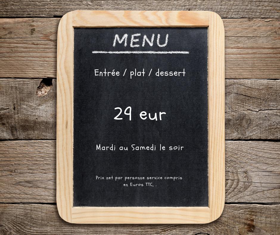 Menu soir 29€