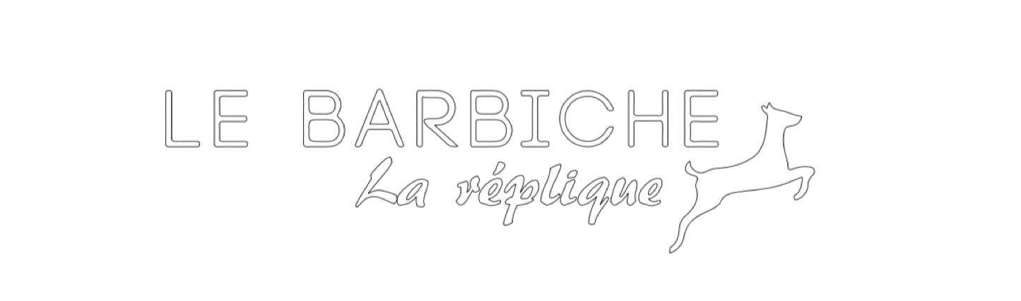 Le Barbiche La Réplique