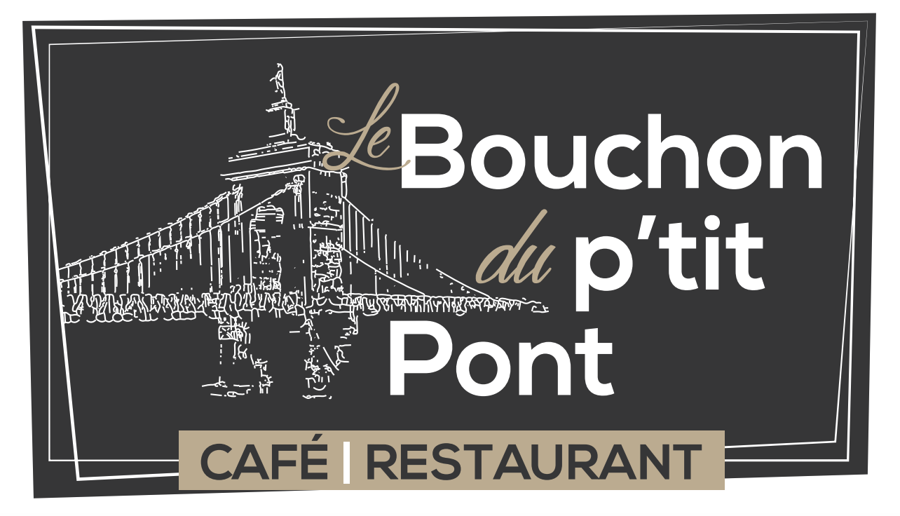 Logo Le Bouchon du P'tit Pont- Réouverture le Mercredi 19 Mai : Vente à emporter et mise à disposition de la terrasse