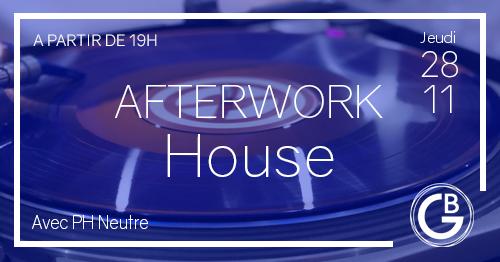 Afterwork - House