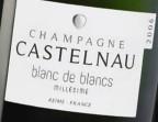 Photo Blanc de Blancs 2006, Champagne Castelneau (À EMPORTER) - La Cantine de Mémé