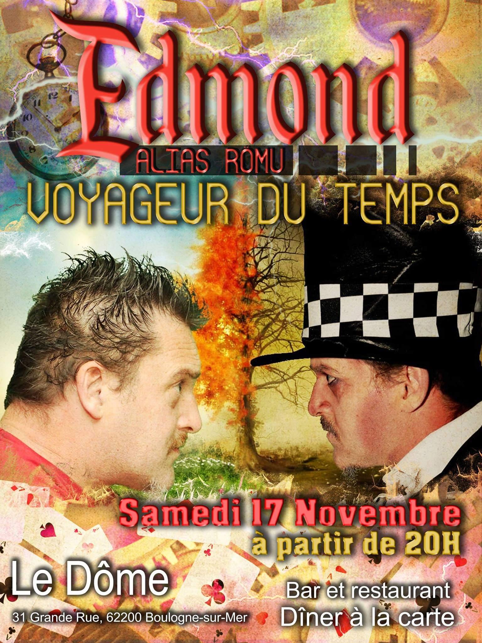 edmond voyageur du temps avec Romu  samedi 17 Novembre 18