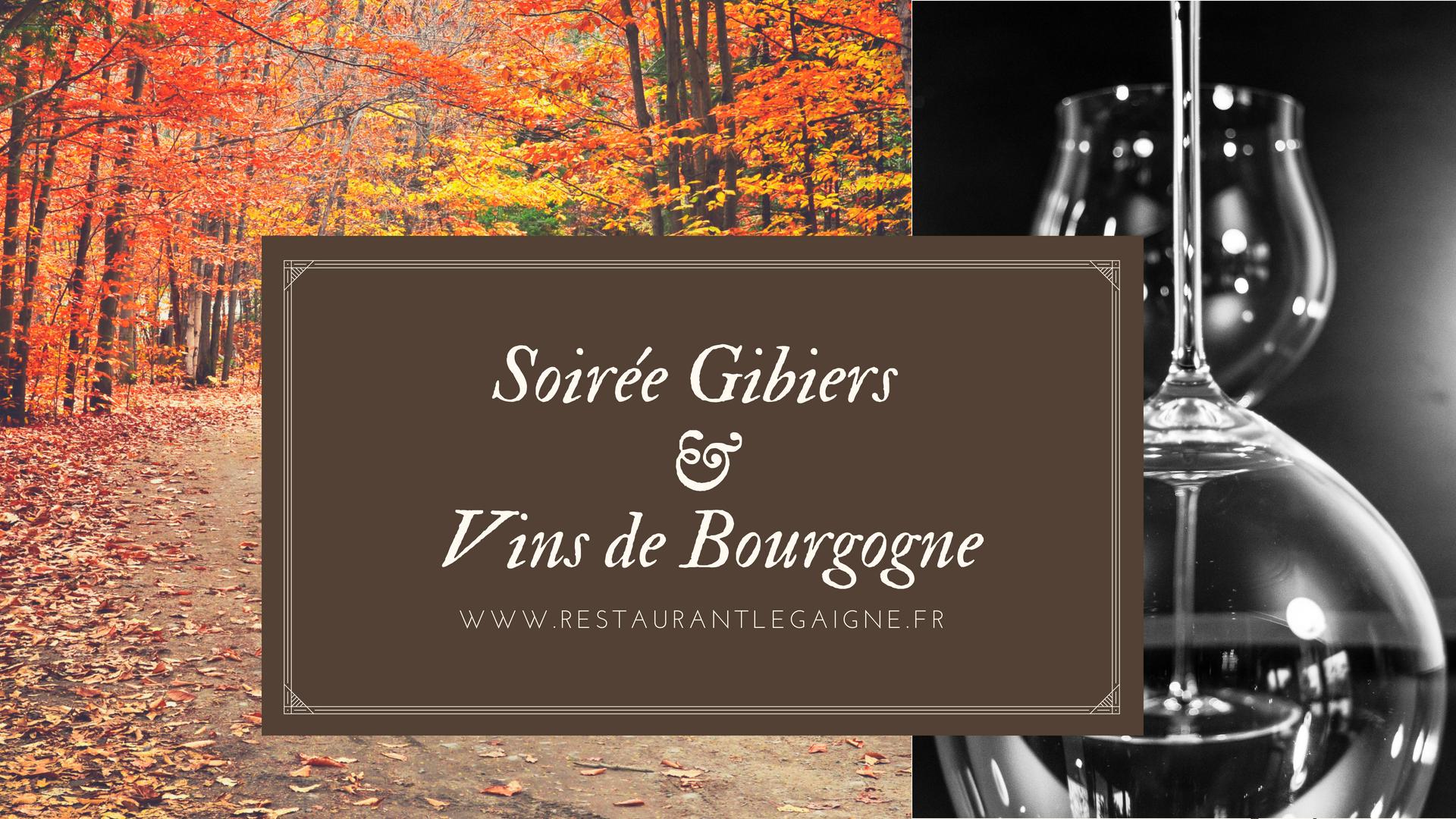 Soirée Gibiers & Vins de Bourgogne