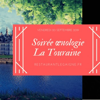 Soirée œnologie en Touraine & ouverture de Chasse