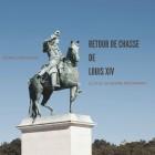 Dîner de Chasse de Louis XIV